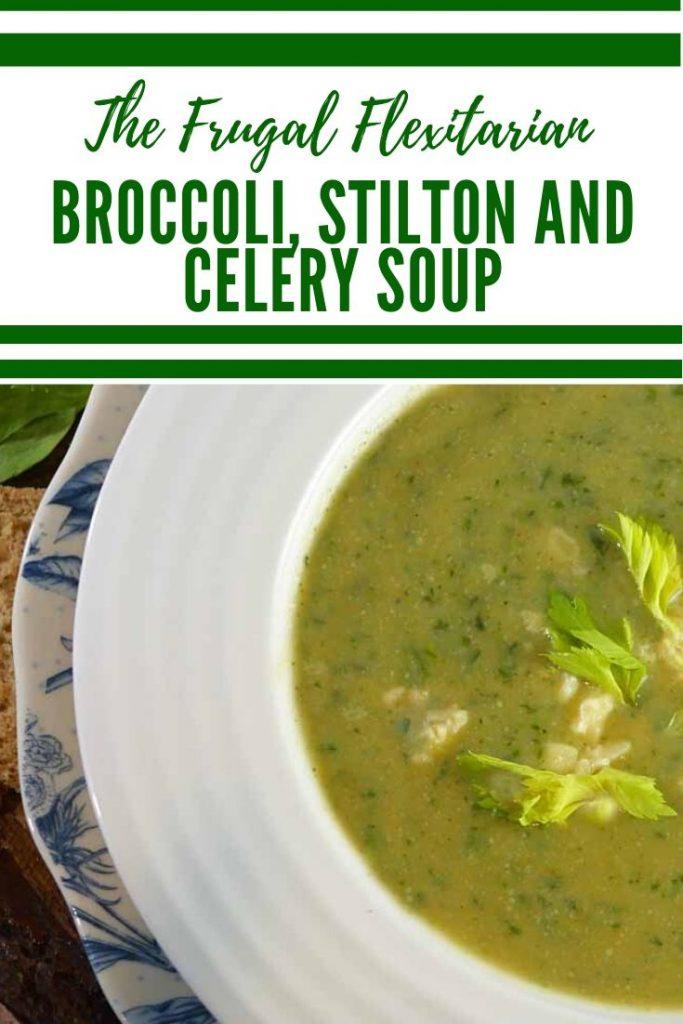 Broccoli Celery and Stilton Soup