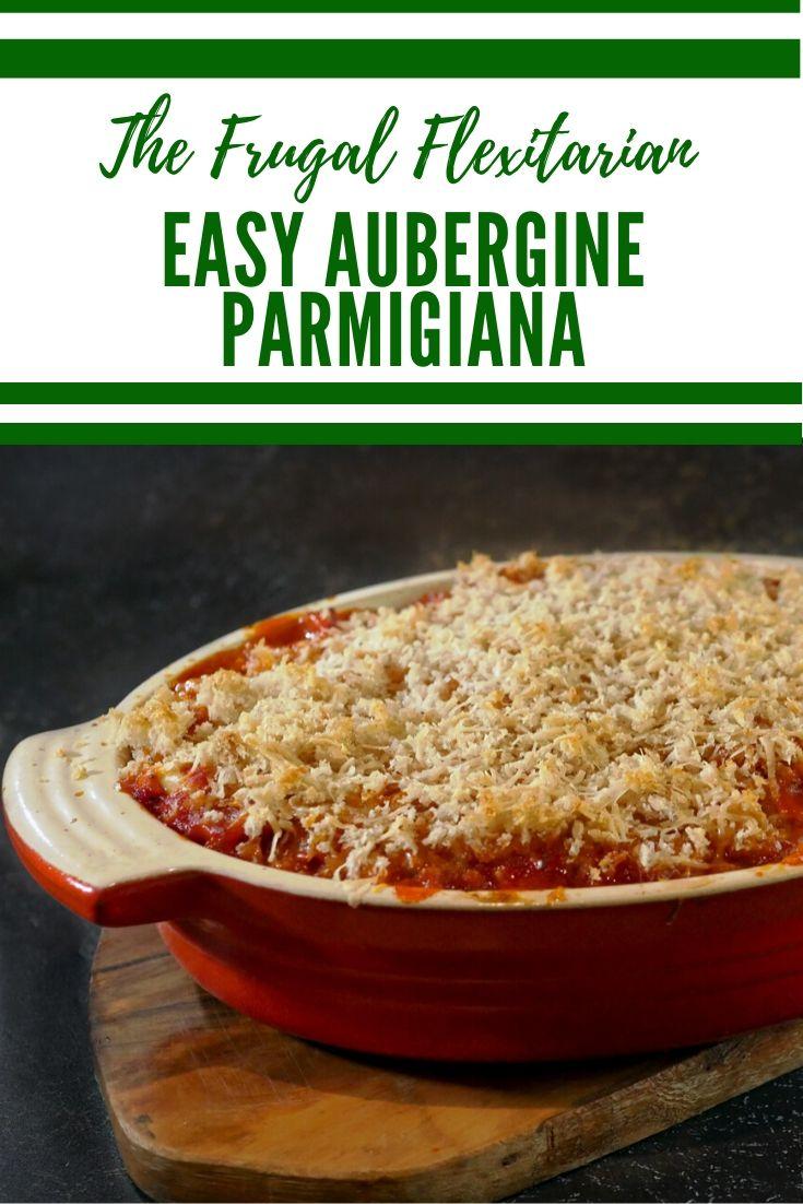 Easy Aubergine Parmigiana