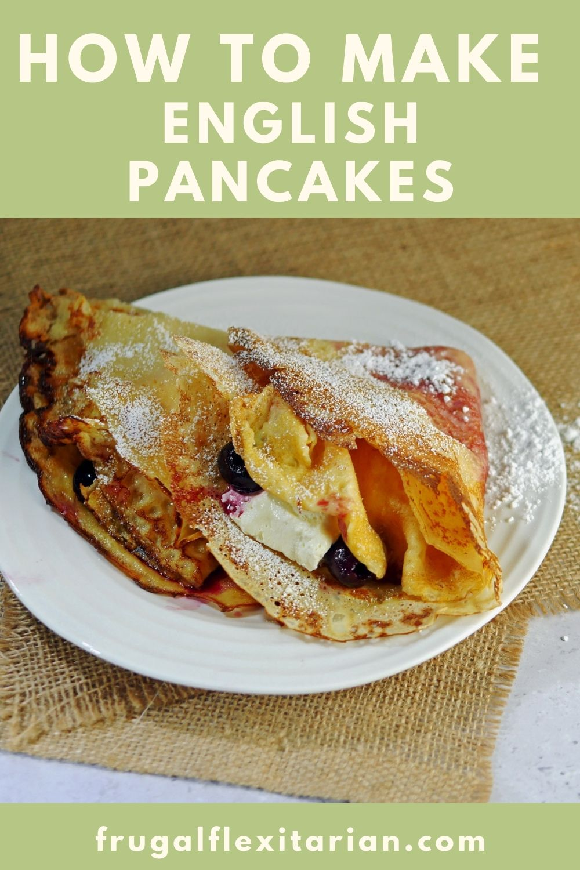 How to Make English Pancakes