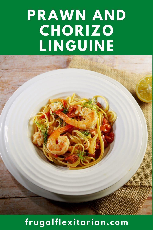Prawn and Chorizo Linguine